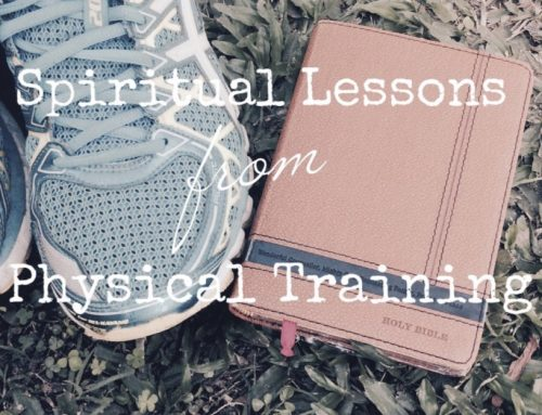 Spiritual Lessons From Physical Training