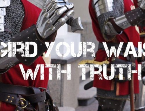 Gird Your Waist With Truth